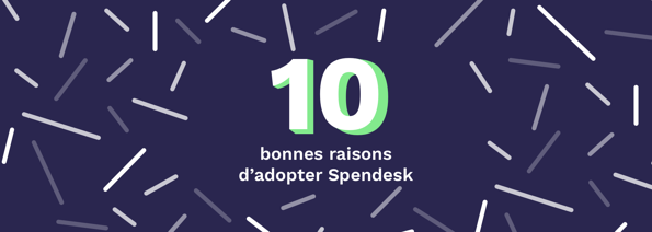 Article-FR-10_bonnes_raisons_dadopter_Spendesk@1x.png
